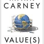 Adopting Mark Carney's Value(s)
